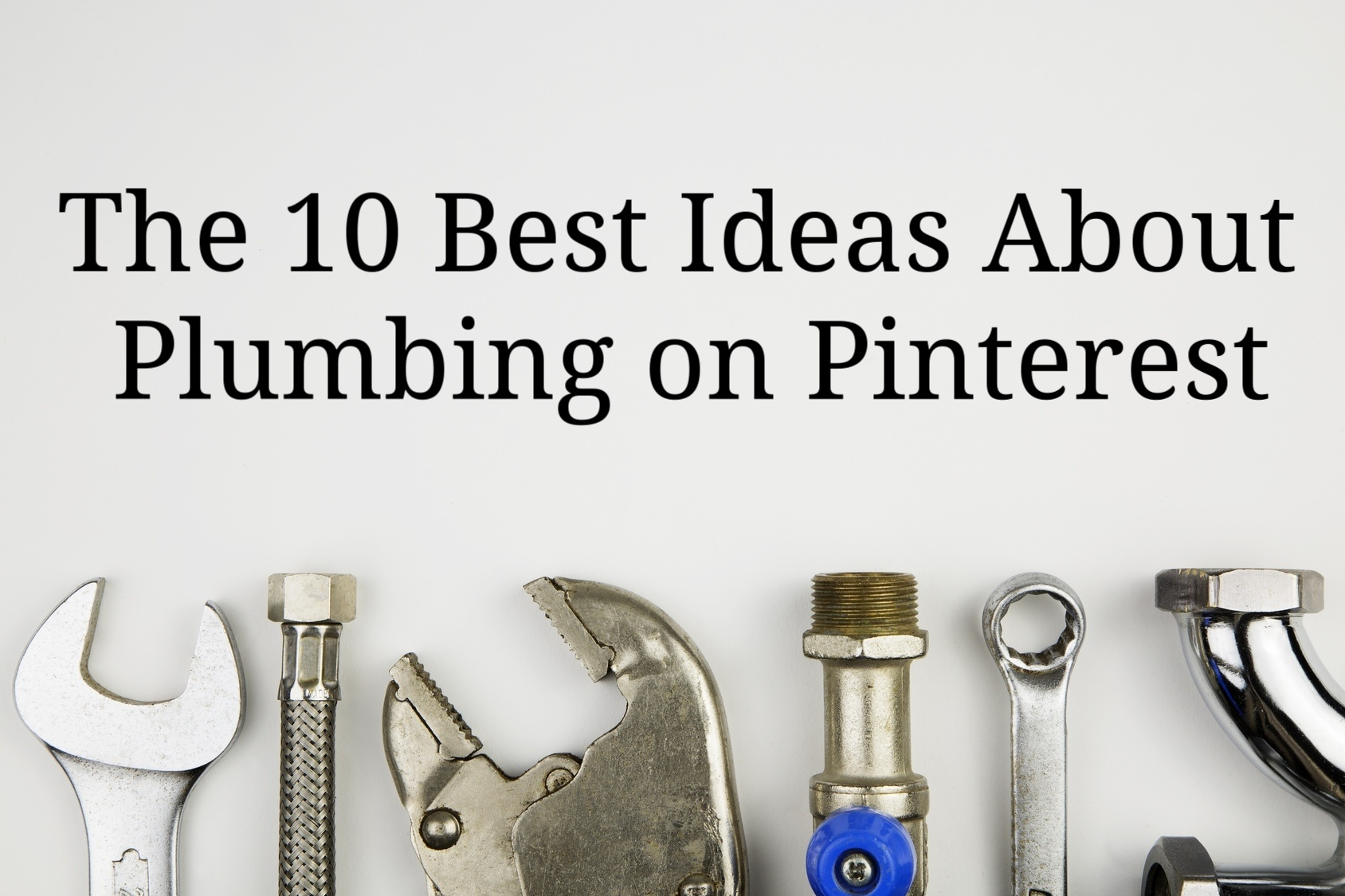 The 10 Best Ideas About Plumbing on Pinterest